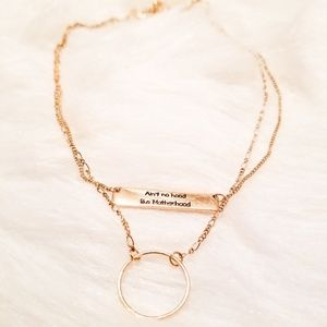 """Ain't No Hood Like Motherhood"" Necklace"